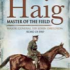 Haig: Master of the Field