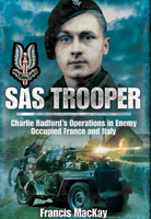SAS Trooper - Charlie Radford's Operations in Enemy-Occupied France and Italy
