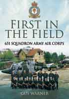 First in the Field - 651 Squadron Army Air Corps