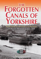The Forgotten Canals of Yorkshire - Wakefield to Swinton