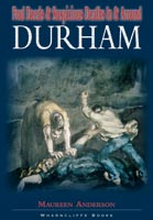 Foul Deeds and Suspicious Deaths In and Around Durham