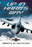 Up in Harm's Way – Flying with the fleet air arm