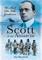 Scott of the Antarctic – We Shall Die Like Gentlemen