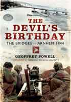 The Devil's Birthday – The Bridges to Arnhem 1944