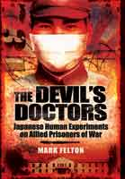 The Devil's Doctors – Japanese Human Experiments on Allied Prisoners of War
