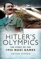 Hitler's Olympics - The Story of the 1936 Nazi Games