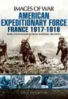 American Expeditionary Force - France 1917-1918