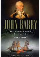 John Barry - An American Hero in the Age of Sail