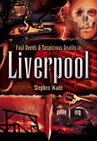Foul Deeds and Suspicious death in Liverpool