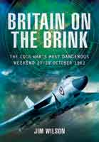 Britain on the Brink - The Cold War's Most Dangerous Weekend, 27-28 October 1962